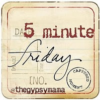 Click here to learn about 5 Minute Friday